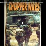 Chopper Wars (narr. by Richard Lynch) Vietnam Helicopter Documentary