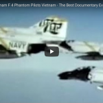 The F4 Phantom and the Pilots who Flew Them Over Vietnam