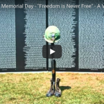 """The Meaning of Memorial Day – """"Freedom is Never Free"""" – Vietnam Veteran's Tribute"""